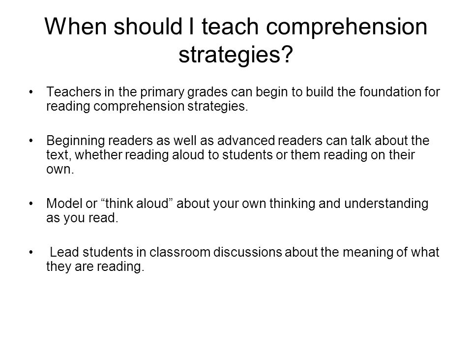 When should I teach comprehension strategies
