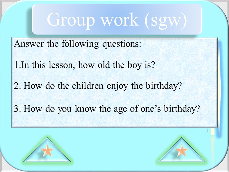 Group work (sgw) Answer the following questions: