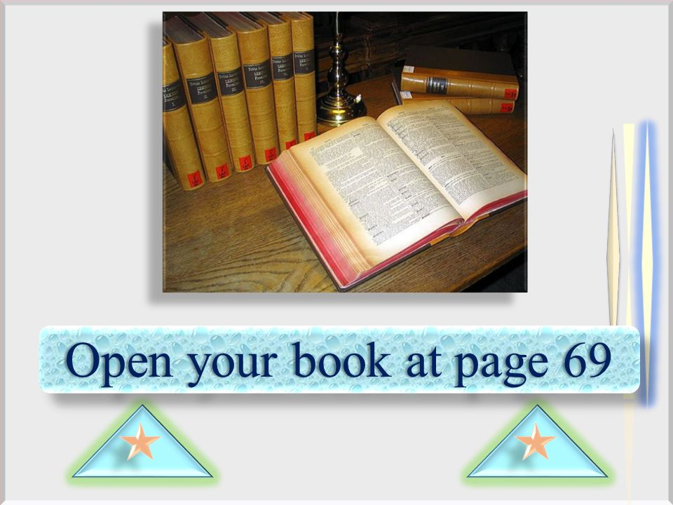 Open your book at page 69