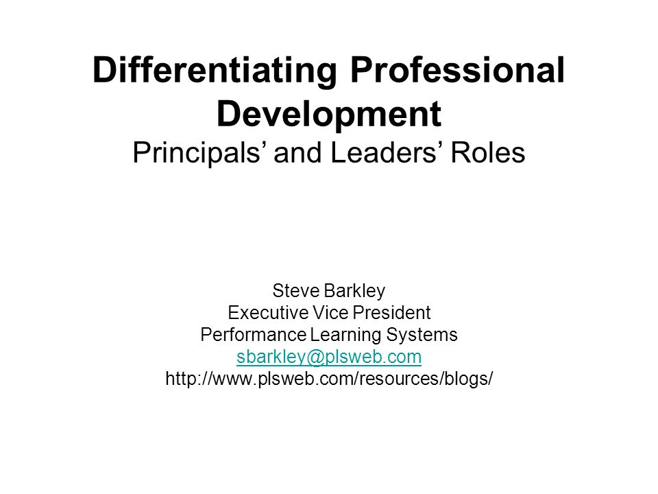 Differentiating Professional Development Principals' and Leaders' Roles