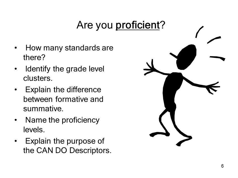 Are you proficient How many standards are there