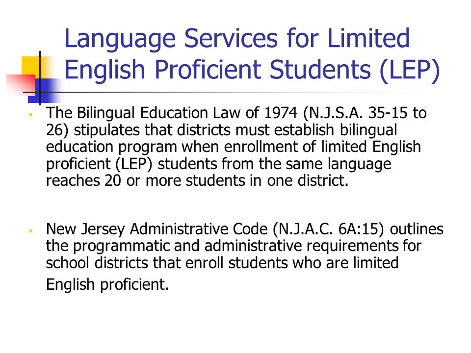 Language Services for Limited English Proficient Students (LEP)