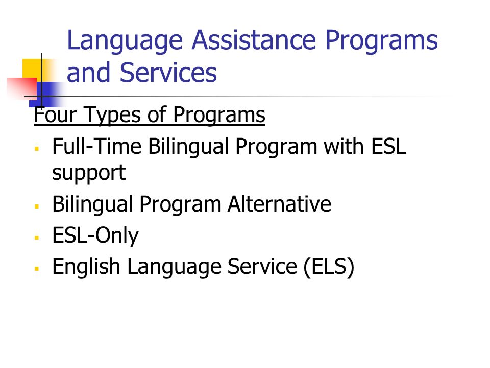 Language Assistance Programs and Services