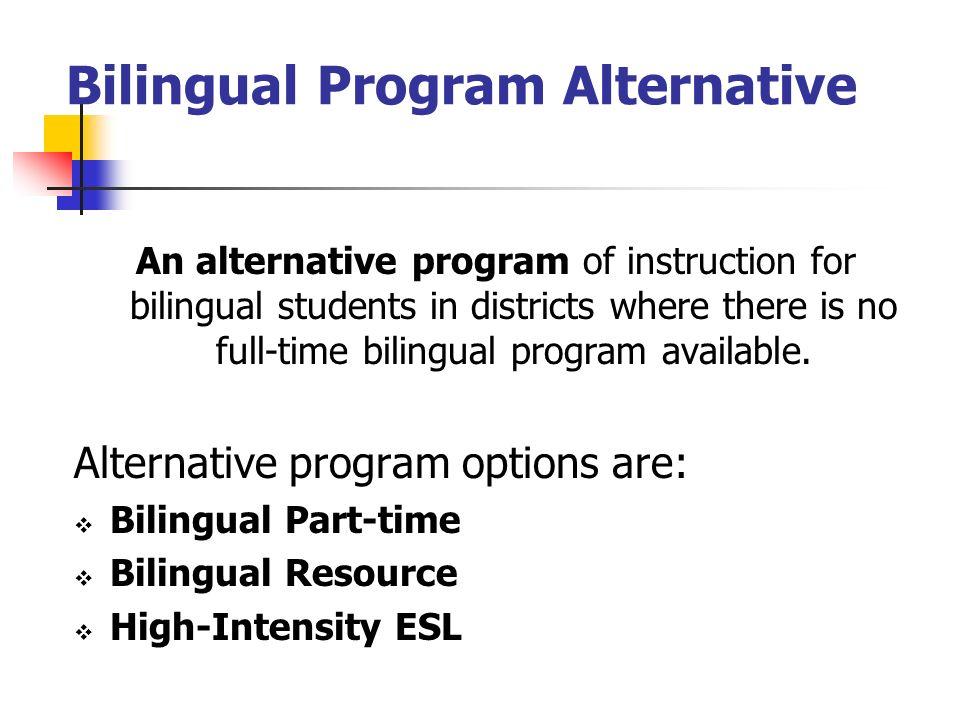 Bilingual Program Alternative