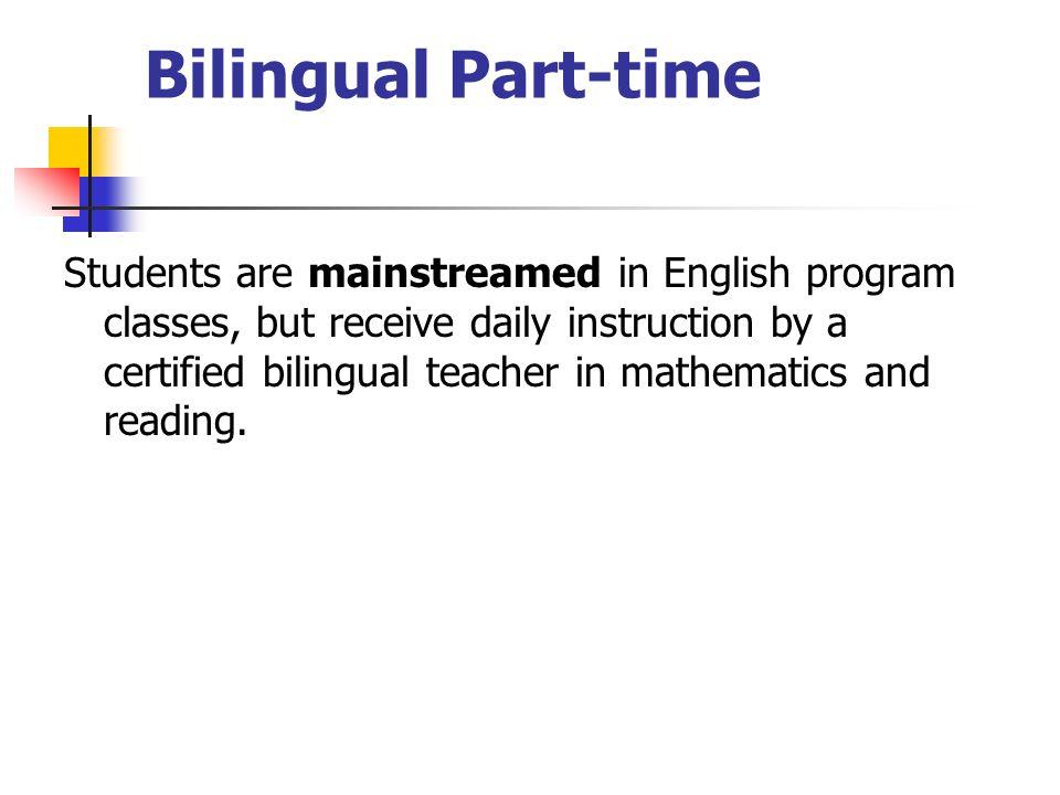 Bilingual Part-time
