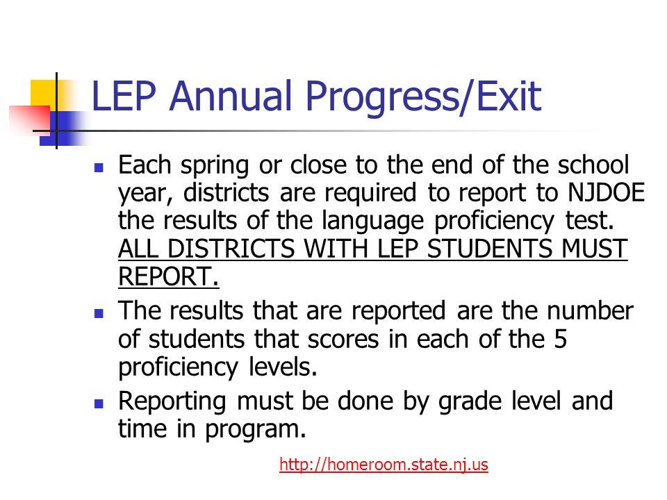 LEP Annual Progress/Exit