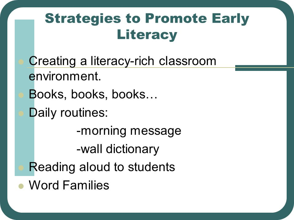 Strategies to Promote Early Literacy