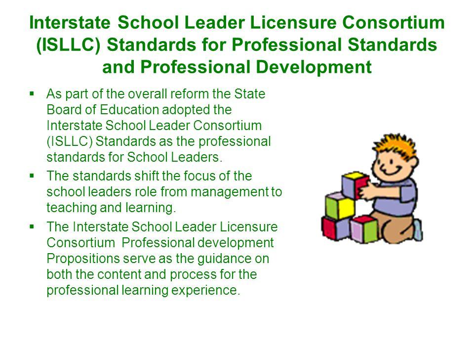 Interstate School Leader Licensure Consortium (ISLLC) Standards for Professional Standards and Professional Development