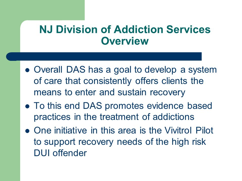 NJ Division of Addiction Services Overview