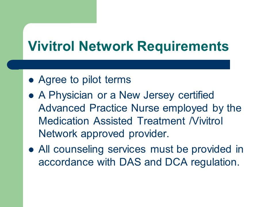 Vivitrol Network Requirements