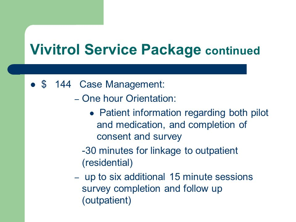 Vivitrol Service Package continued