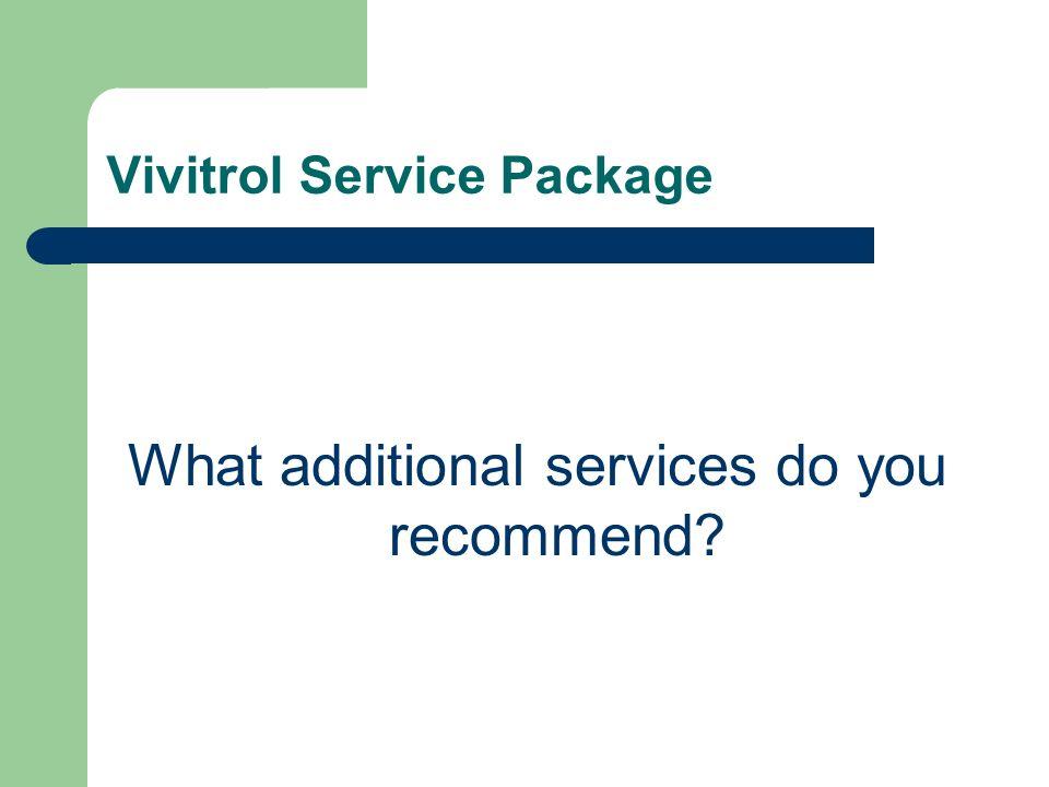 Vivitrol Service Package