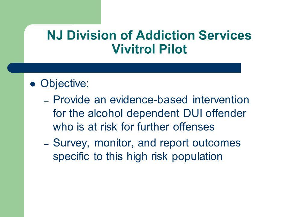 NJ Division of Addiction Services Vivitrol Pilot