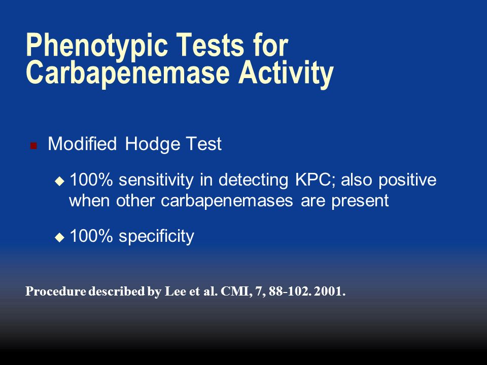 Phenotypic Tests for Carbapenemase Activity