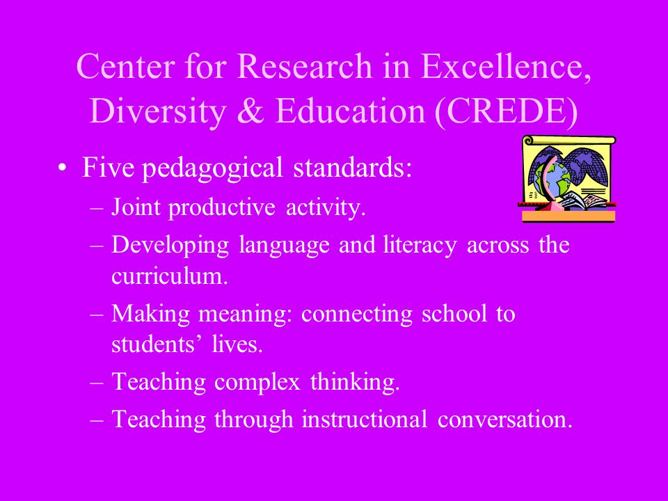 Center for Research in Excellence, Diversity & Education (CREDE)