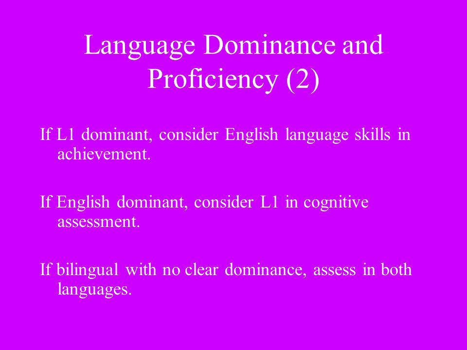 Language Dominance and Proficiency (2)