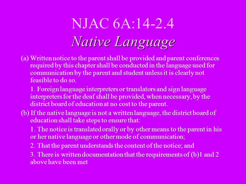 NJAC 6A:14-2.4 Native Language