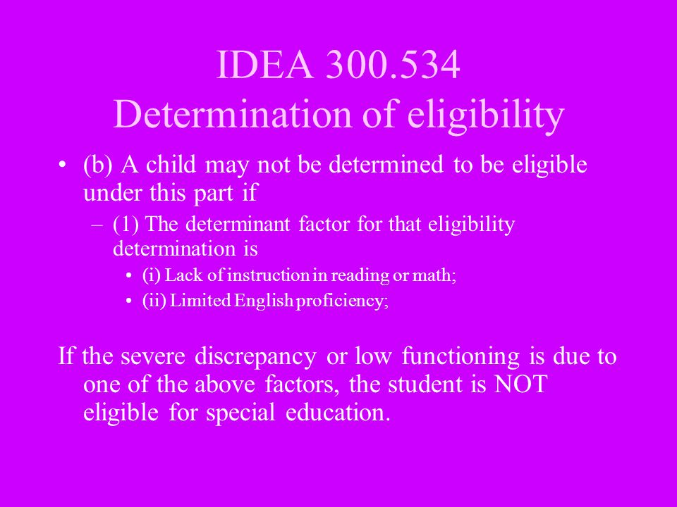 IDEA 300.534 Determination of eligibility