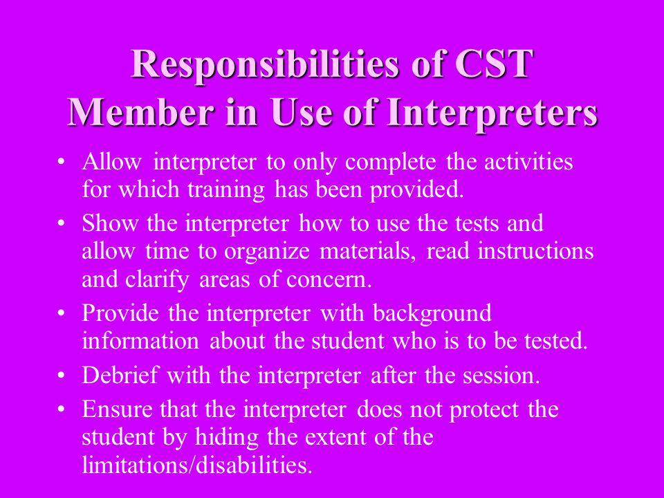 Responsibilities of CST Member in Use of Interpreters