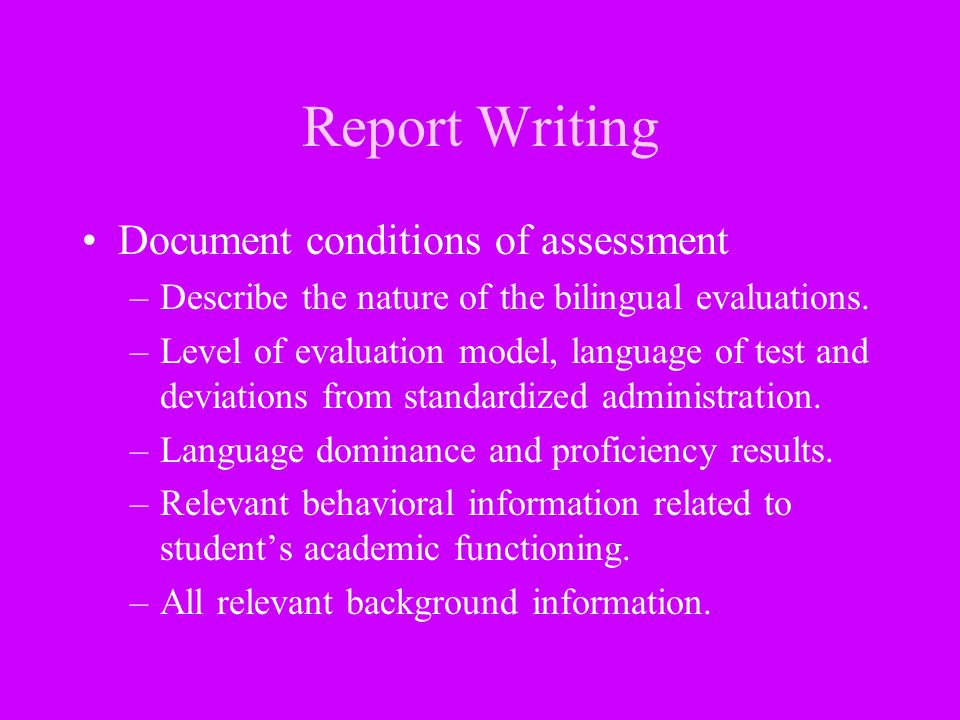 Report Writing Document conditions of assessment