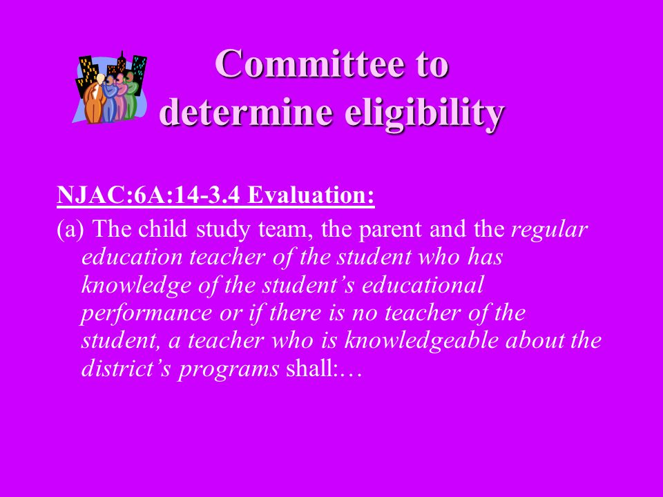 Committee to determine eligibility