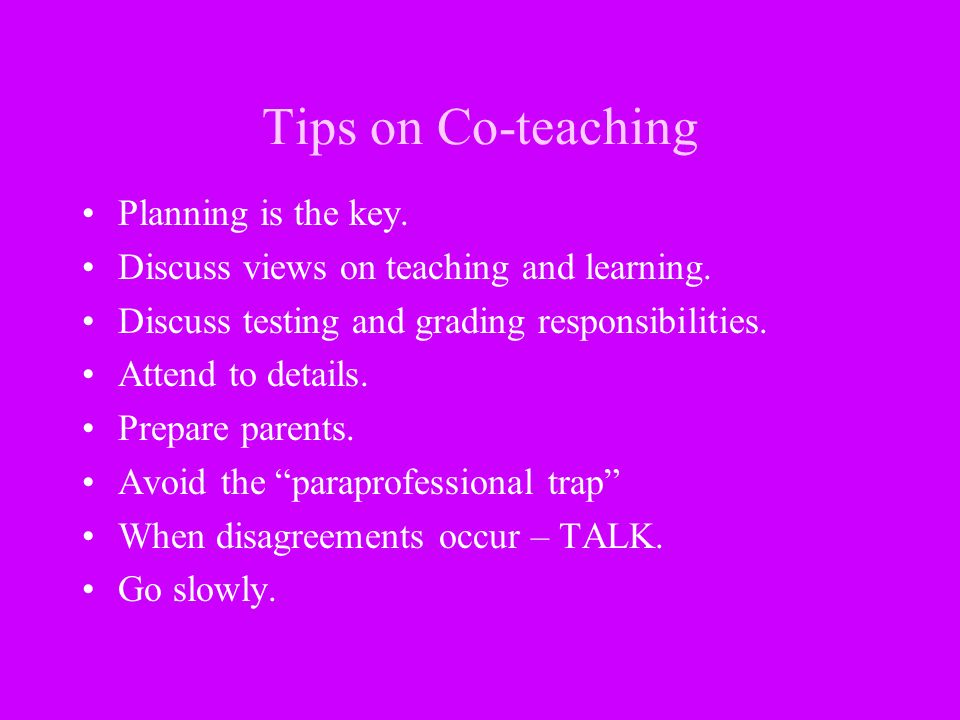 Tips on Co-teaching Planning is the key.