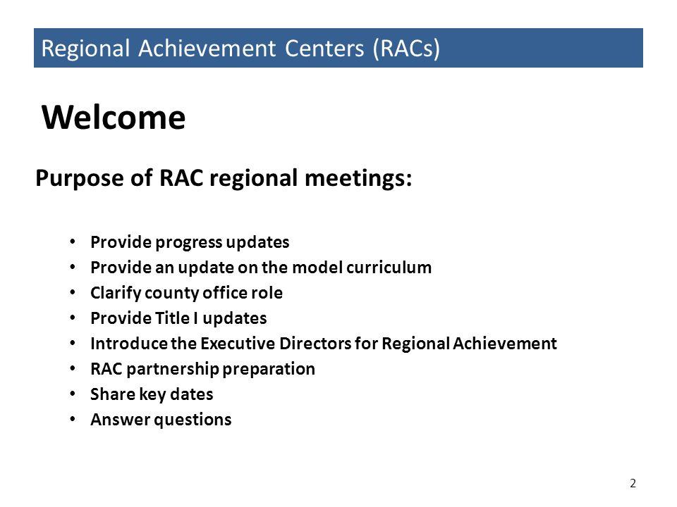Regional Achievement Centers (RACs)