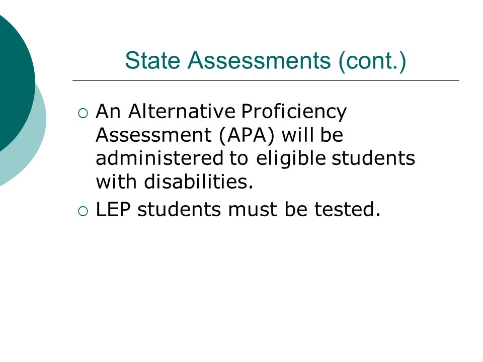 State Assessments (cont.)