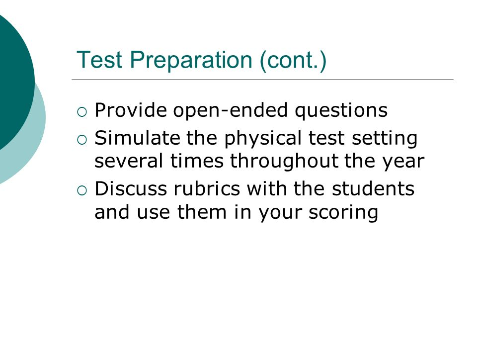 Test Preparation (cont.)