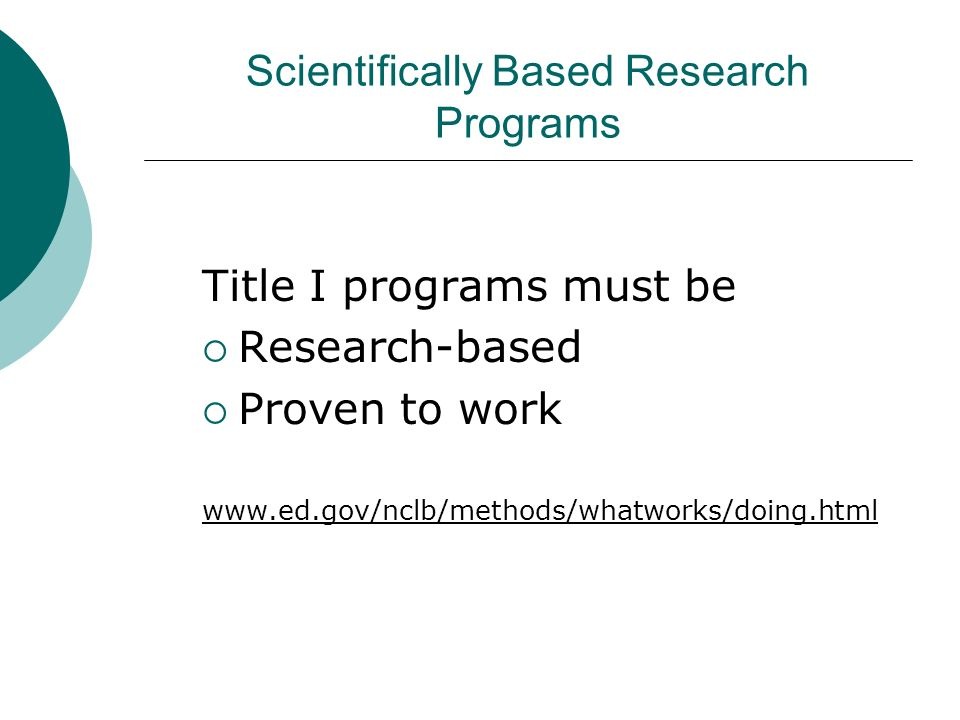 Scientifically Based Research Programs