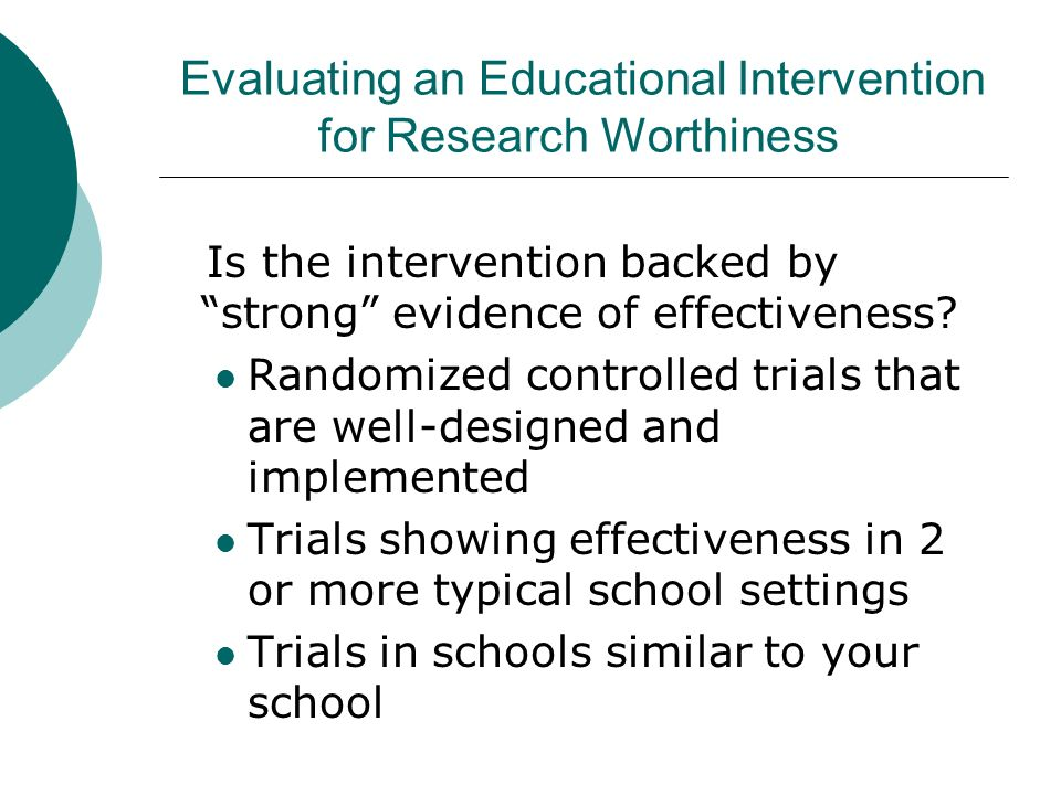 Evaluating an Educational Intervention for Research Worthiness