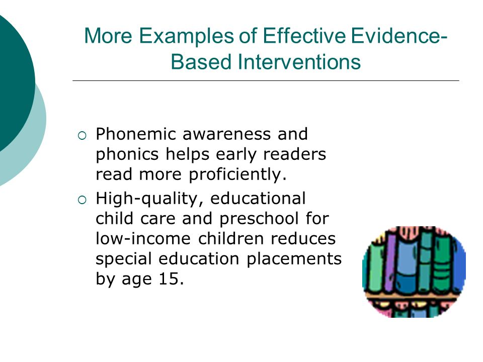 More Examples of Effective Evidence-Based Interventions