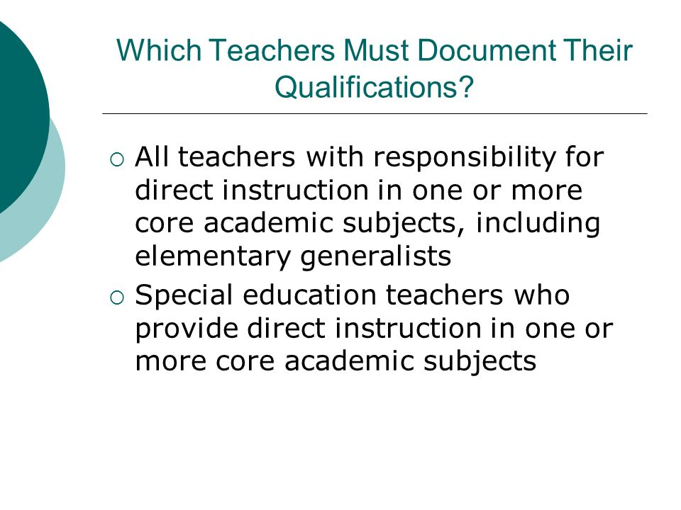 Which Teachers Must Document Their Qualifications