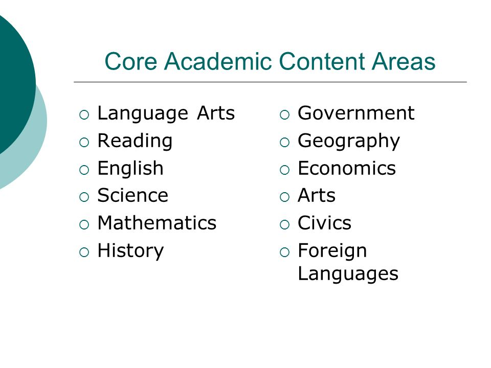 Core Academic Content Areas