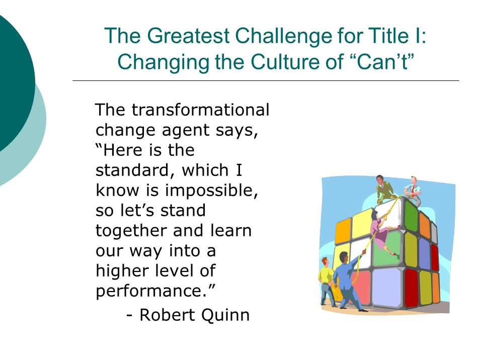 The Greatest Challenge for Title I: Changing the Culture of Can't