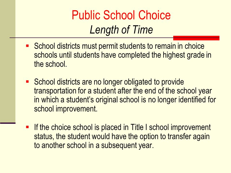 Public School Choice Length of Time