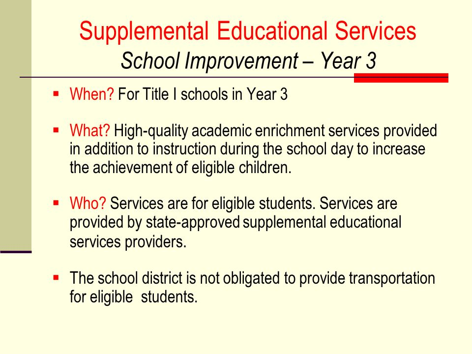 Supplemental Educational Services School Improvement – Year 3