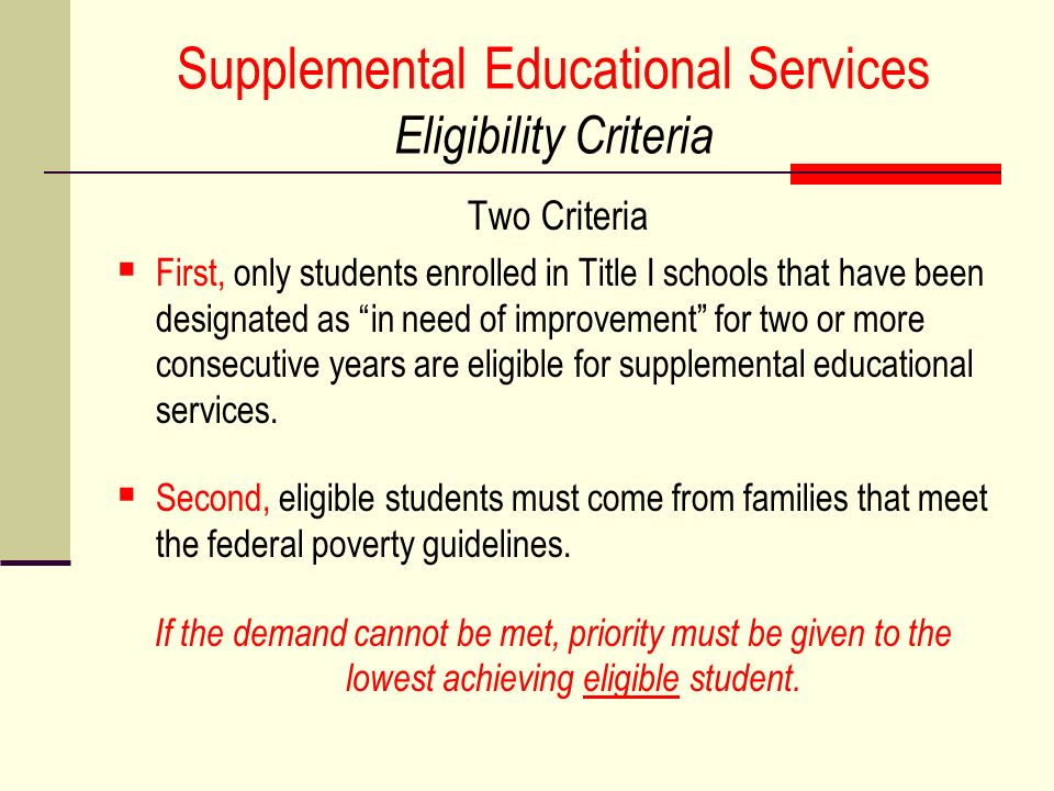 Supplemental Educational Services Eligibility Criteria