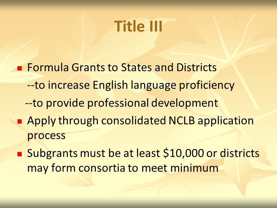 Title III Formula Grants to States and Districts