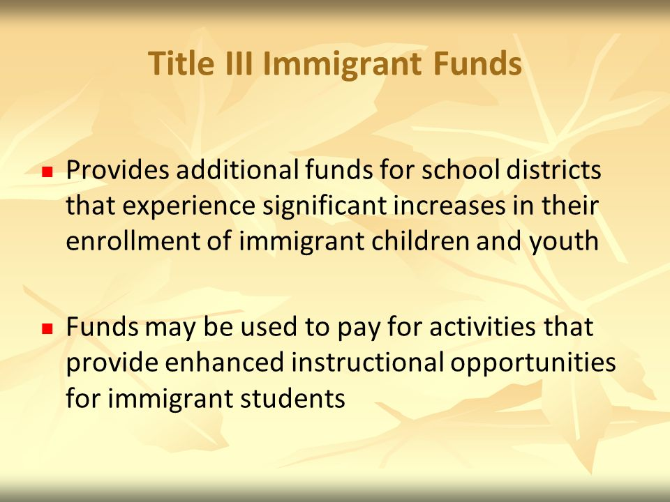 Title III Immigrant Funds