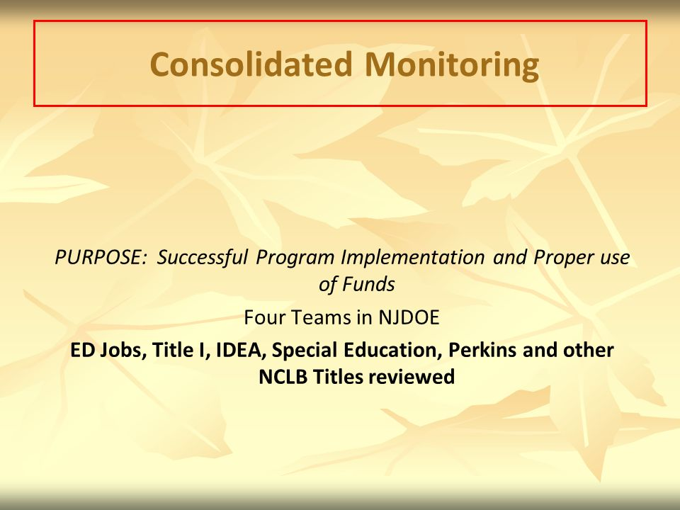Consolidated Monitoring