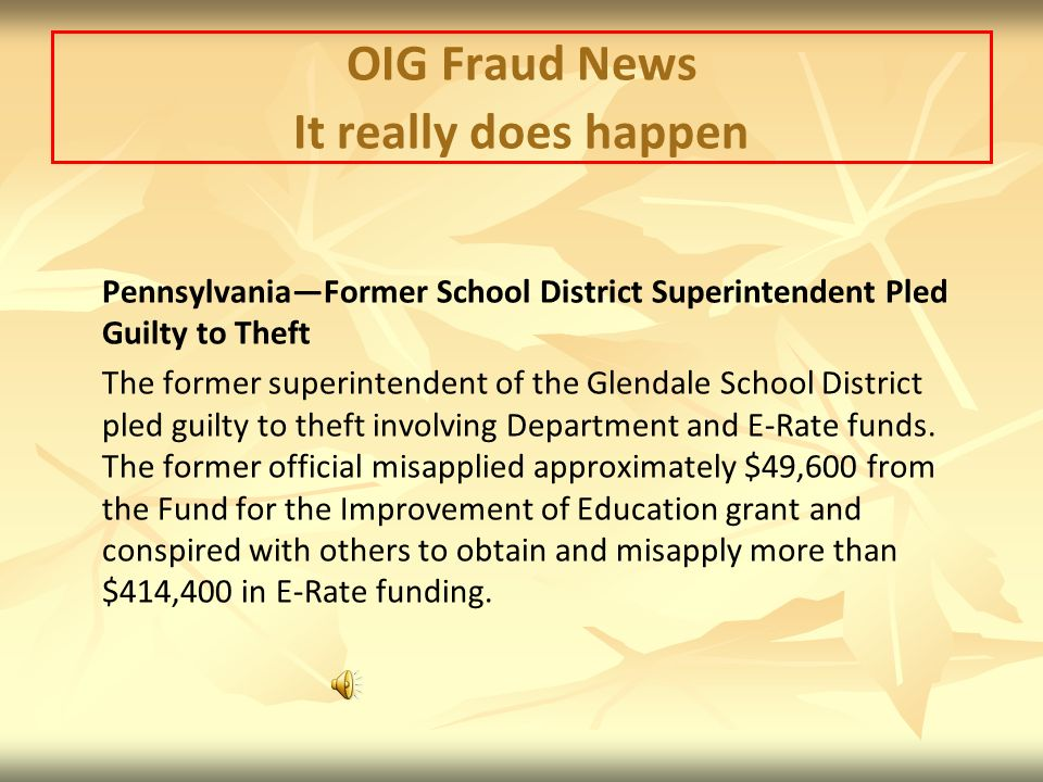 OIG Fraud News It really does happen