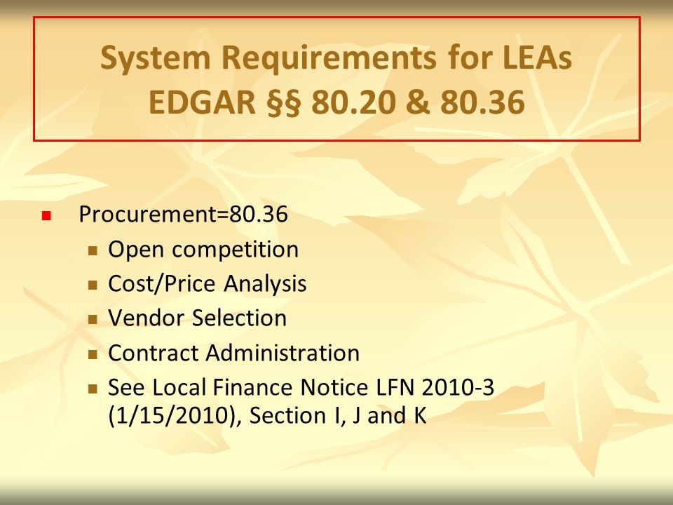 System Requirements for LEAs EDGAR §§ 80.20 & 80.36