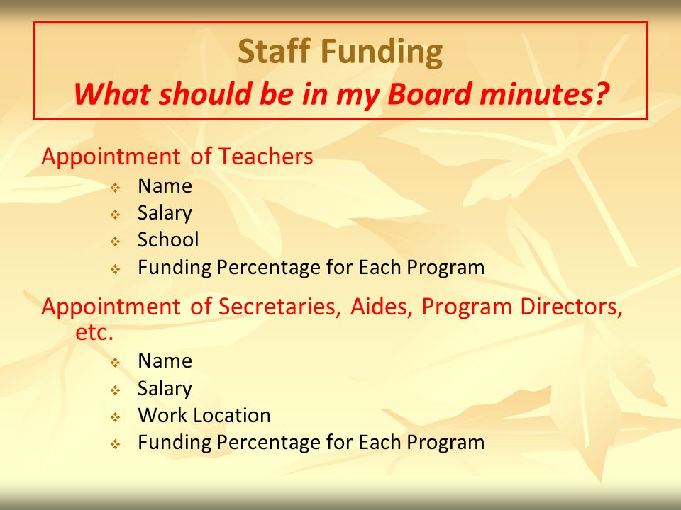 Staff Funding What should be in my Board minutes