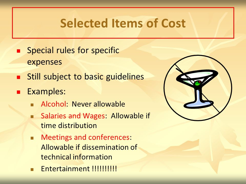 Selected Items of Cost Special rules for specific expenses