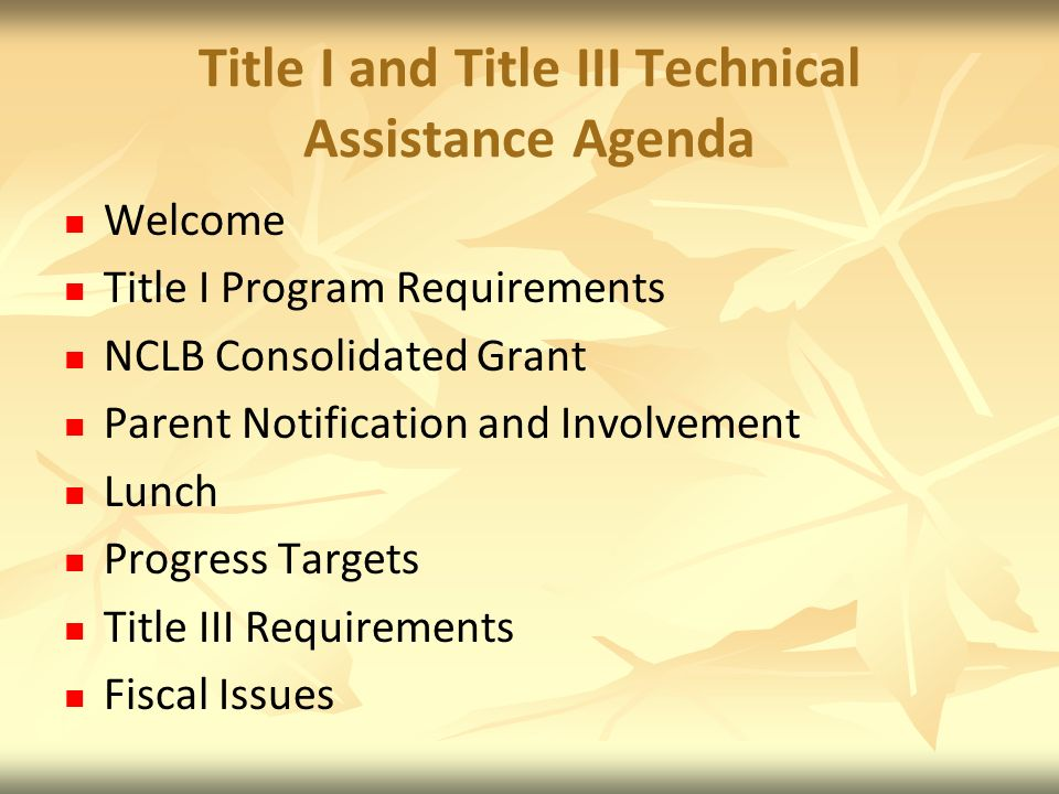 Title I and Title III Technical Assistance Agenda