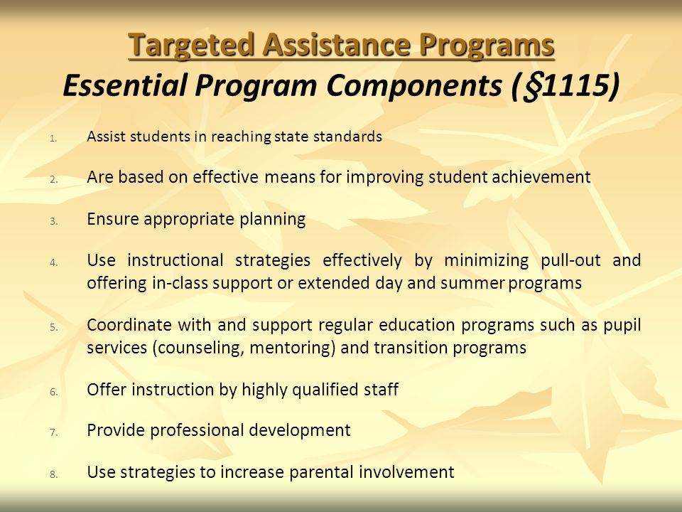 Targeted Assistance Programs Essential Program Components (§1115)
