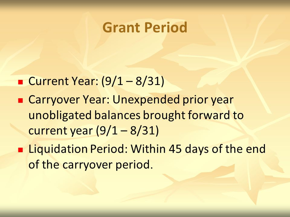 Grant Period Current Year: (9/1 – 8/31)