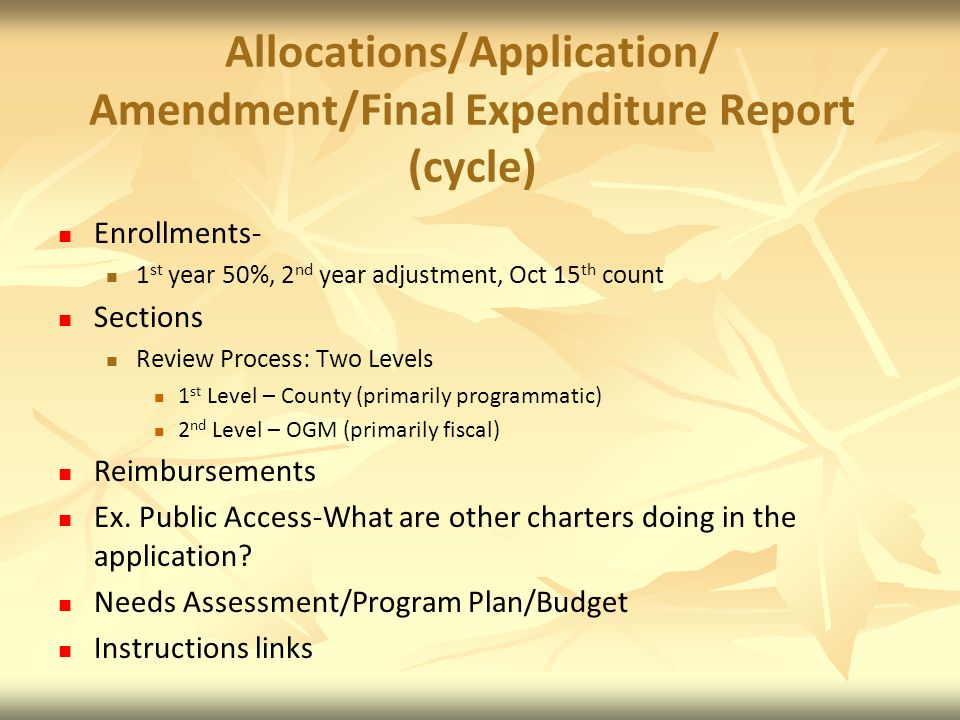 Allocations/Application/ Amendment/Final Expenditure Report (cycle)