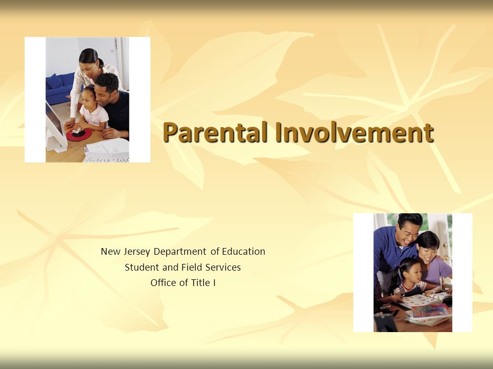Parental Involvement New Jersey Department of Education